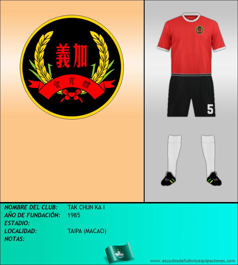 Escudo de TAK CHUN KA I