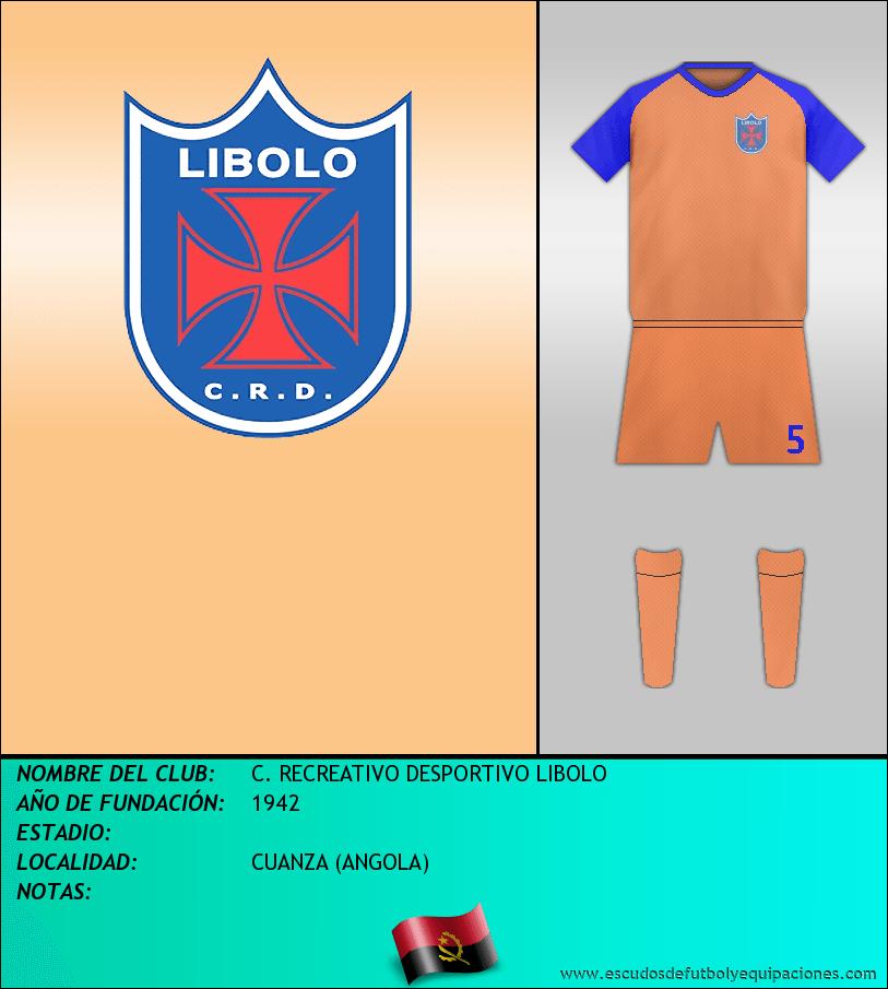 Escudo de C. RECREATIVO DESPORTIVO LIBOLO