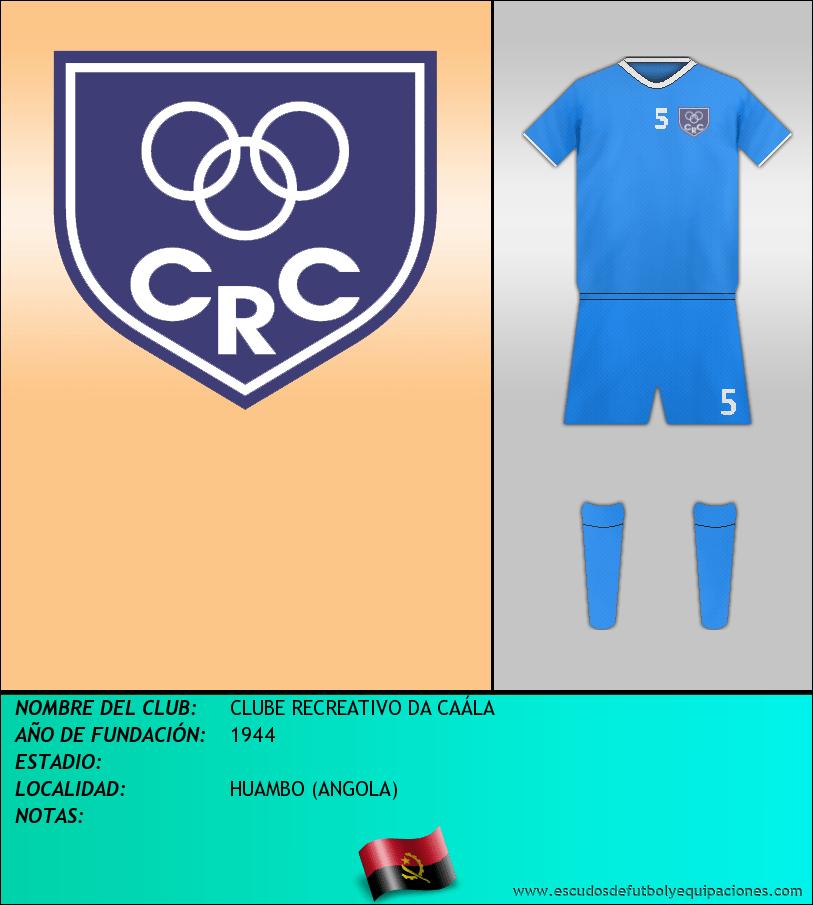Escudo de CLUBE RECREATIVO DA CAÁLA