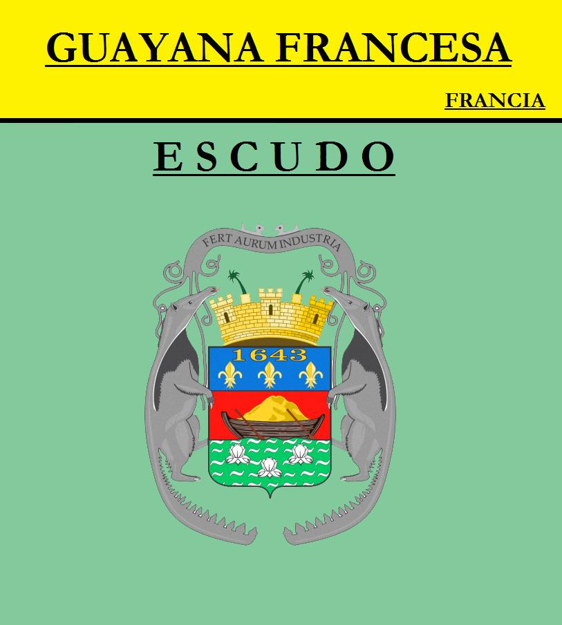 Escudo de ESCUDO DE GUAYANA FRANCESA
