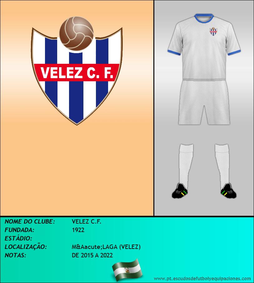 Escudo de VELEZ C.F.