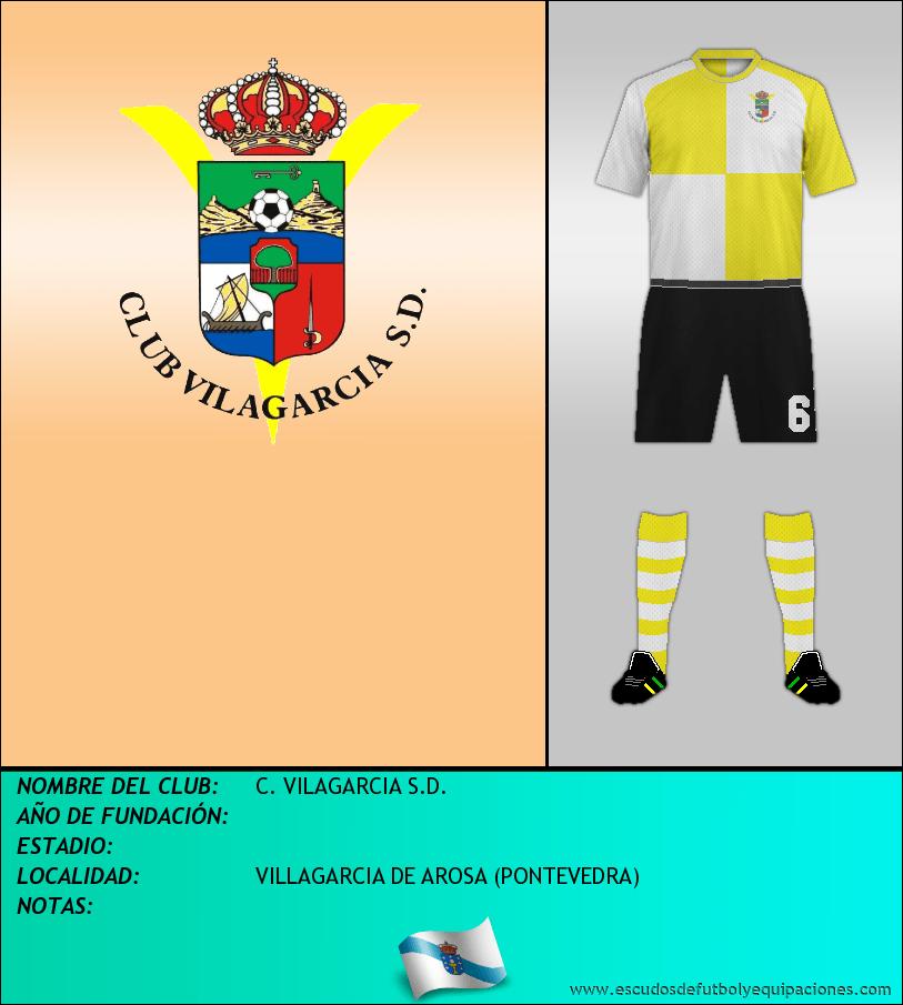 Escudo de C. VILAGARCIA S.D.