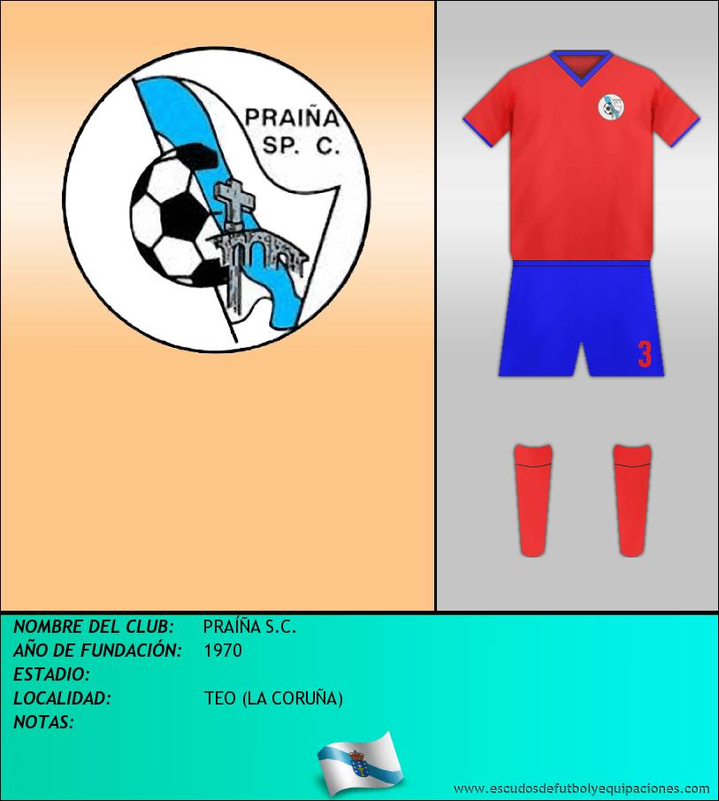 Escudo de PRAÍÑA S.C.